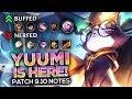 YUUMI IS HERE! - Scarra's Patch 9.10 Rundown
