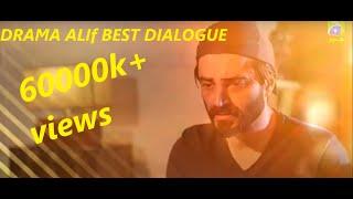 Alif | Best Dialogue | Hamza Ali Abbasi | Ahsan Khan | Sajal Aly | Kubra Khan | Geo TV | Har Pal Geo