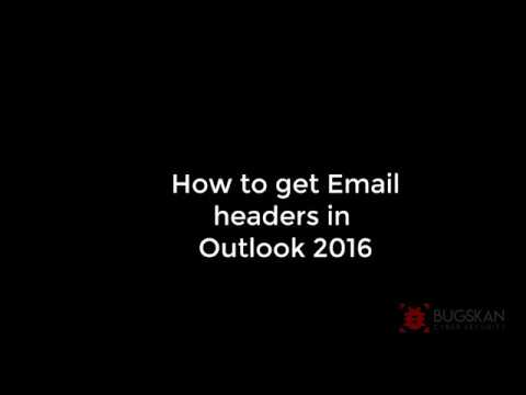 Get Email Headers in Outlook 2016