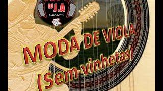 Moda De Viola  ( Sem Vinhetas )  = Dj Jair AraxÁ