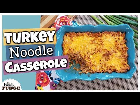 TURKEY NOODLE CASSEROLE RECIPE    Classic Family Dinner Recipe