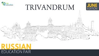 Join Russian Education Fair 2019 (June Edition)- Trivandrum to pursue MBBS in Russia