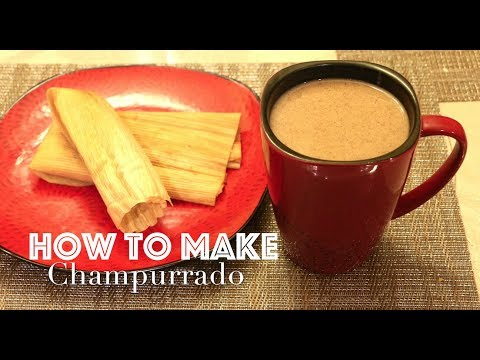 How to make delicious Champurrado a Delicious Mexican Hot Chocolate Drink!