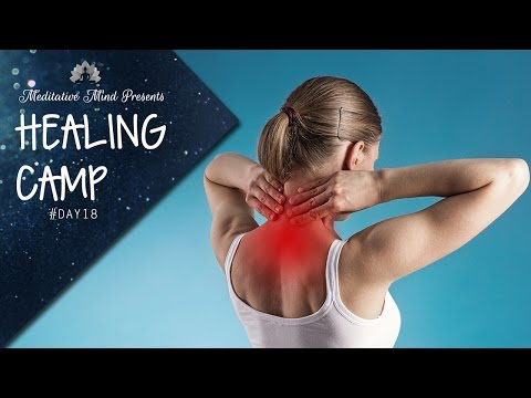 Heal Neck & Cervical Pain | Guided Meditation | Healing Camp 2016 | Day 18