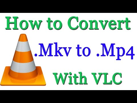 How to Convert MKV  to Mp4 - Easy Way