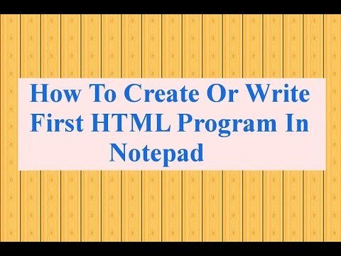How to Create Or Make Your First HTML Website Using Notepad Tutorial 1 (step by step)