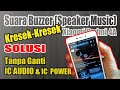 Download Mengatasi Suara Speaker Xiaomi Redmi 4A Kresek2 Tanpa Ganti IC Audio dan IC Power MP3,3GP,MP4