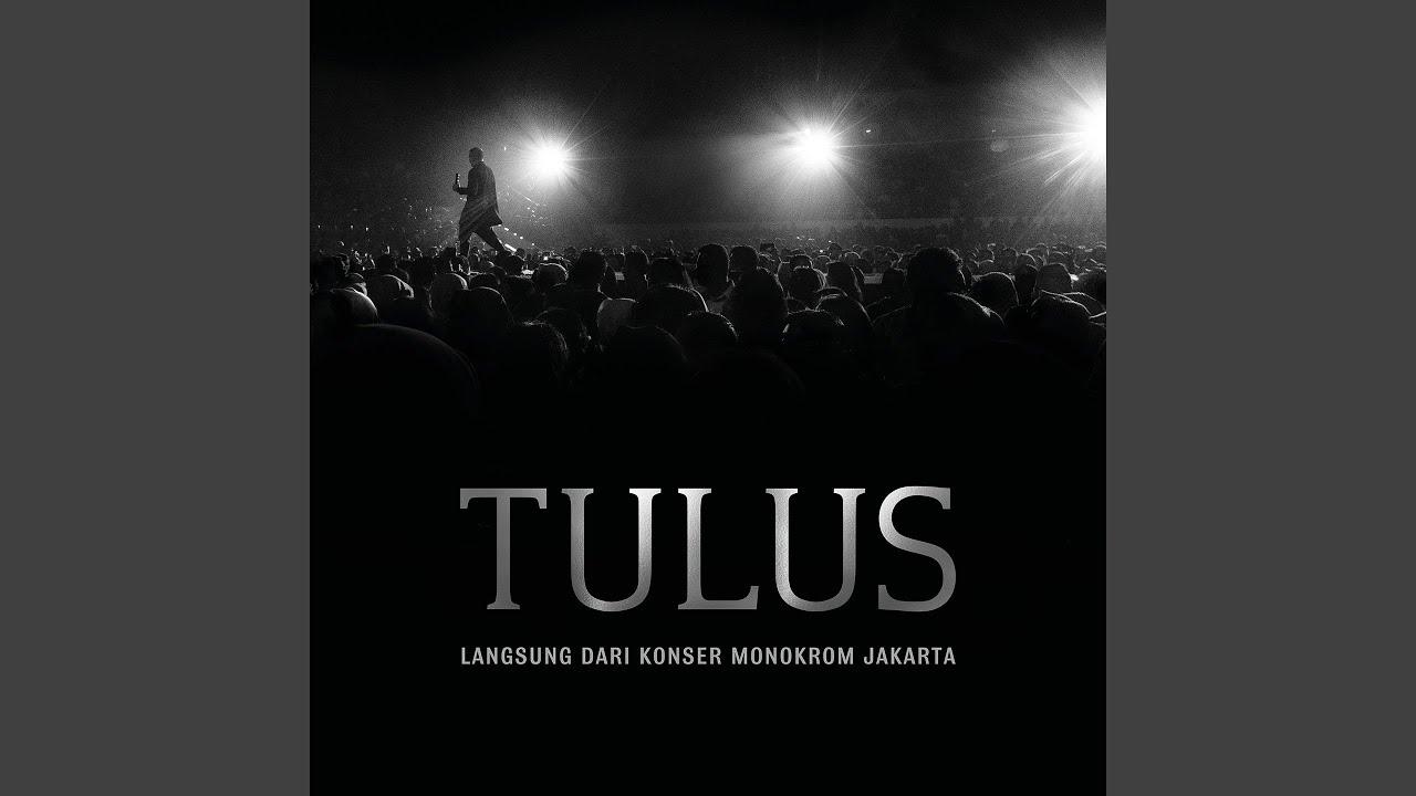 Tulus - Pembuka (Live)