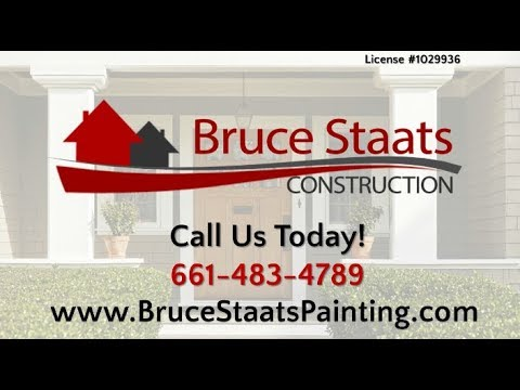 Bruce Staats Construction | Lancaster CA Painting Contractors