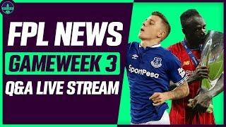 FPL NEWS GAMEWEEK 3   DIGNE FIT   STERLING OR KANE CAPTAIN?   Fantasy Premier League Tips 2019/20