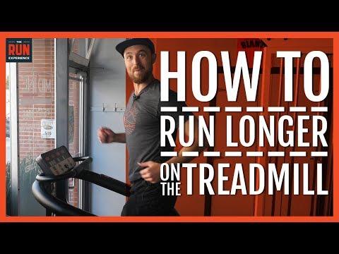 How To Run Longer On The Treadmill