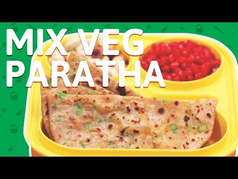 Mix Veg Paratha - Mixed Vegetable Stuffed Paratha - Veg Stuffed Paratha Recipe for Kids