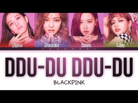 Blackpink Ddu Du Ddu Du 뚜두뚜두 Lyrics Color Coded Eng Rom
