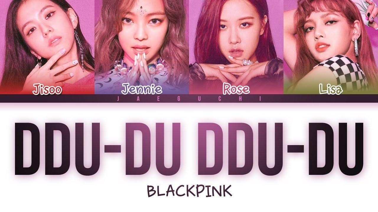 BLACKPINK – DDU-DU DDU-DU (Color Coded s)