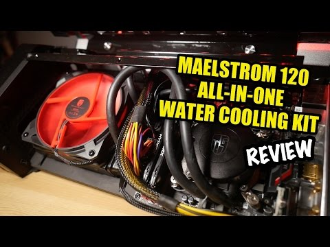 Quiet, Sexy, Cool… LIKE ME! ;) - Maelstrom 120 Liquid Cooling Kit Review
