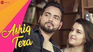 Ashiq Tera - Official Music Video   Sandeep Chouhan   Kanika Singh