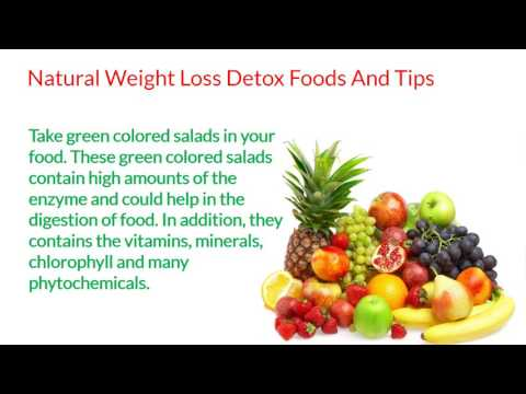 Natural Weight Loss Detox Foods And Tips