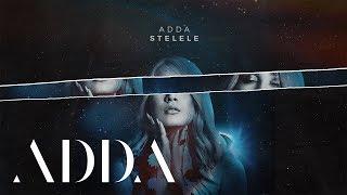 ADDA - Stelele   Lyric Visual