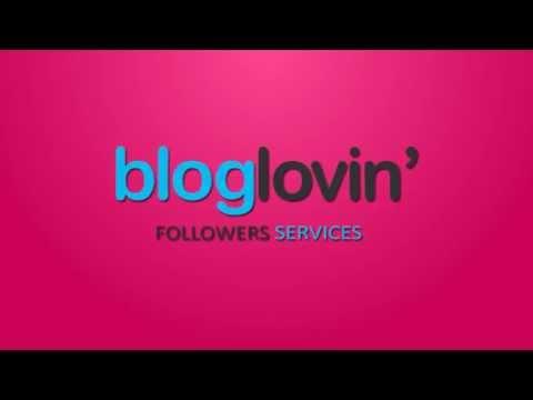 BLOGLOVIN FOLLOWERS - Get More Followers Easy