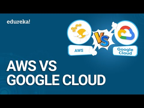 AWS vs Google Cloud | Difference between Amazon AWS and Google Cloud | AWS Training | Edureka