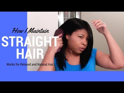 How I Maintain Straight Flat-Ironed Hair (Relaxed and Natural)