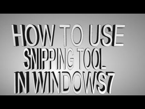 how to use snipping tool in WINDOWS 7 BY MICROSOFT-2016