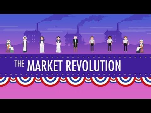 The Market Revolution: Crash Course US History #12