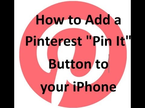 How to add a the Pinterest Pin It button to your iPhone