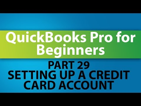 QuickBooks Training Tutorial - Part 29 - How to Setup a Credit Card Account in QuickBooks