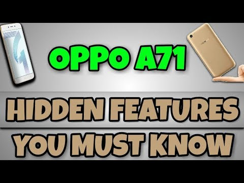 Oppo A71 Hidden Features You Must Know