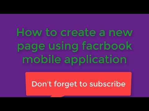 How to create a new facebook page using facebook mobile application
