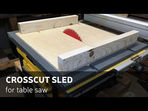 How To Make A CrossCut Sled for Table Saw