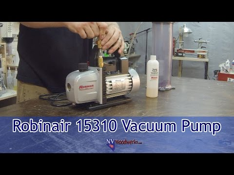 Choosing A Vacuum Pump For Stabilizing Wood - The Robinair 15310