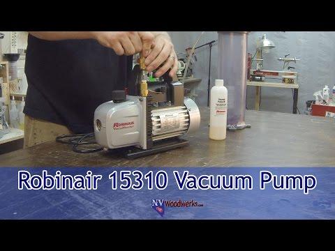Choosing A Vacuum Pump For Stabilizing Wood - The Robinair 15310