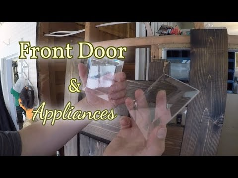 Custom Front Door (Part 2) and Appliances