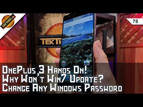 OnePlus 3 Review! Change Any Windows Password for $18, Fix Win7 Updates, Android on Chrome OS?
