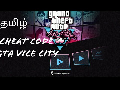 Cheat code for GTA vice city (tamil)