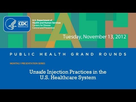 Unsafe Injection Practices in the U.S. Healthcare System