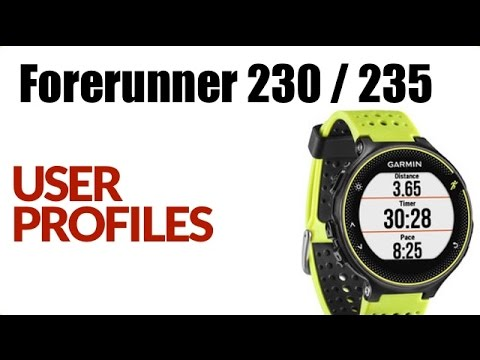 How To Change The User Profile and Heart Rate Zones On The Garmin Forerunner 230 / 235