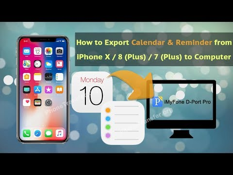How to Export Calendar & Reminder from iPhone X / 8 (Plus) / 7 (Plus) to Computer