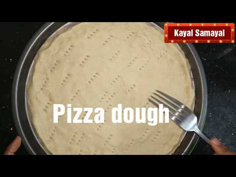 Homemade Pizza Dough in Tamil