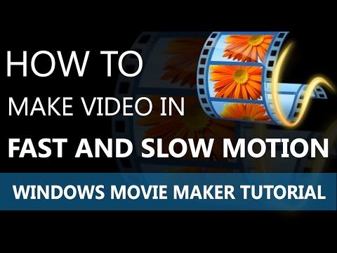 Windows Movie Maker | How to Make Video in Fast and Slow Motion (2016)