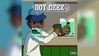 Ftc - Got Deez (prod.by Mike G & Nicoonbeat)