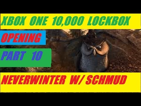Xbox One 10,000 Lock Box Open Part 10 Neverwinter With Schmudthedarth