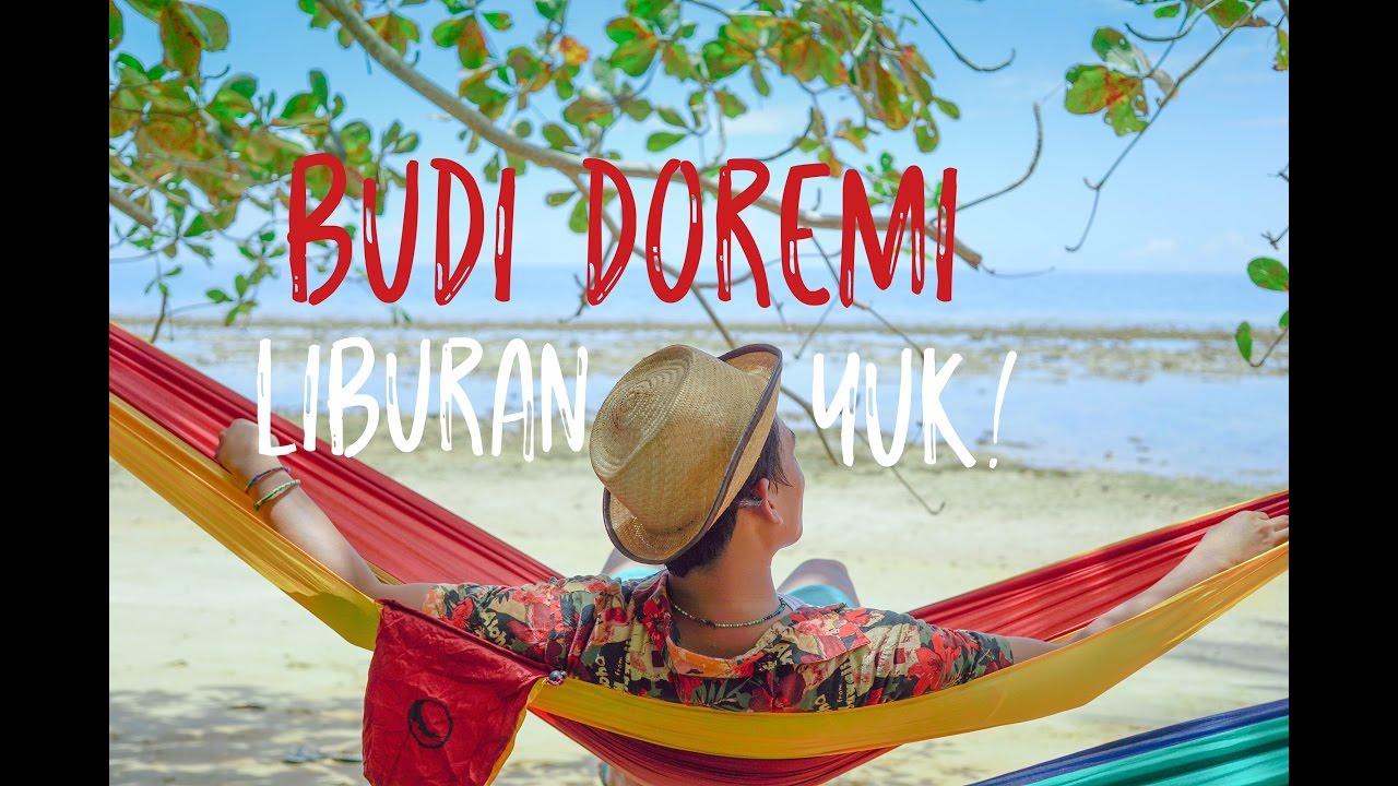 Download BUDI DOREMI - LIBURAN YUK (Official Video Clip - Pulau Labengki) MP3 Gratis