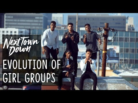 Evolution of Girl Groups- Next Town Down