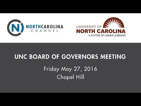 UNC Board of Governors Meeting   May 27, 2016