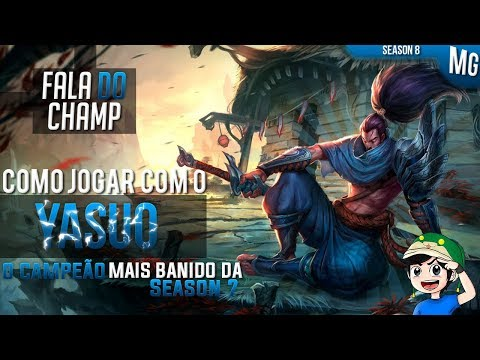 🔴 Como jogar de YASUO em 15 minutos - League of Legends - Fala do Champ S8 - ⚔ Mestre do CRÍTICO ⚔