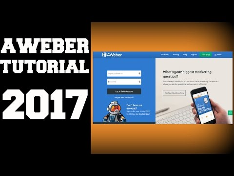 Aweber Tutorial 2017 - Learn How to Build Lists, Emails, and More!