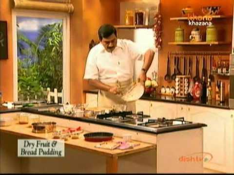 Dry Fruit & Bread Pudding - Sanjeev Kapoor - Khana Khazana